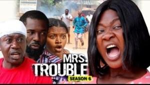 Video: Mrs Trouble Season 6 Finale - Mercy Johnson   - 2018 Latest Nigerian Nollywood Movie